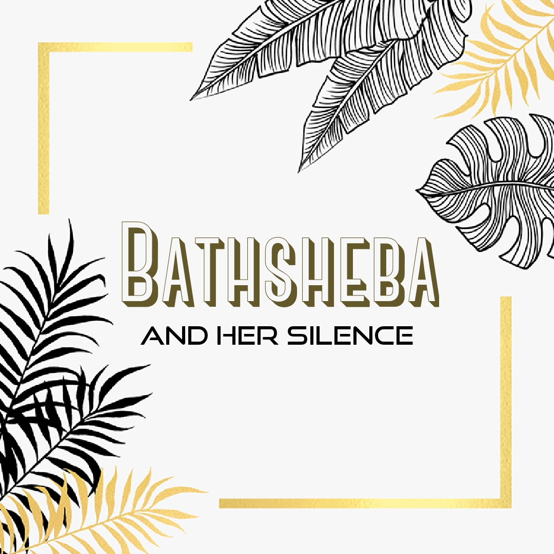 The Silence of Bathsheba